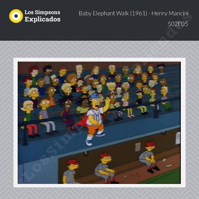 Baby Elephant Walk - Henry Mancini - Los Simpsons Explicados