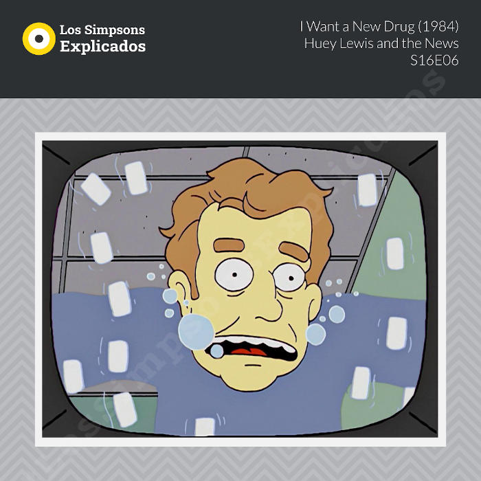 i want a new drug huey lewis and the news los simpsons explicados